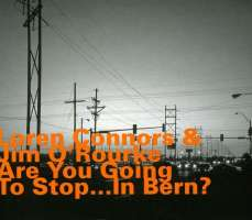 Connors/O'Rourke: Are You Going To Stop...In Bern?