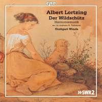 Lortzing: Der Wildschütz - Harmoniemusik