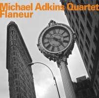 Michael Adkins Quuartet: Flaneur