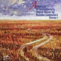 Anthology of Contemporary Choral Music by Russian Composers Vol. 1
