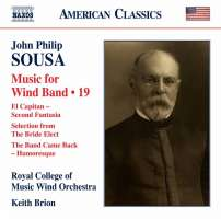 Sousa: Music for Wind Band Vol. 19