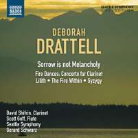 DRATTELL: Sorrow is not Melancholy, Fire Dances, Lilith, The Fire Within, Syzygy
