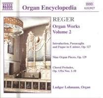 Reger: Organ Works vol. 2