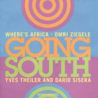 Omri Ziegele Where's Africa: Going South