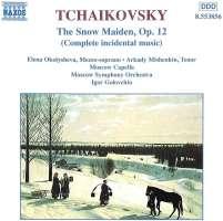 TCHAIKOVSKY: The Snow Maiden, ...