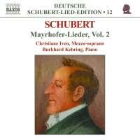 SCHUBERT: Mayrhofer-Lieder vol. 2