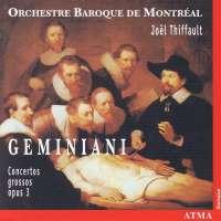 Geminiani: Concertos grossos op 3