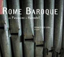 Cera: from Pasquini to Handel - Rome Baroque