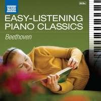 EASY-LISTENING PIANO CLASSICS - BEETHOVEN