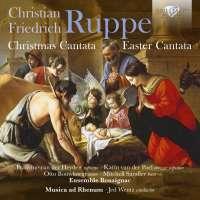 Ruppe: Christmas Cantata; Easter Cantata