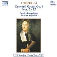 Corelli: Concerti Grossi op. 6 nos. 7 -