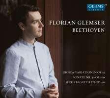Beethoven: Eroica Variations; Sonata No. 30; 6 Bagatelles