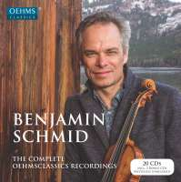 Benjamin Schmid - Complete OehmsClassics Recordings