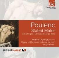 Poulenc: Stabat Mater; Salve Regina; Litanies