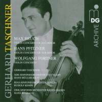 Bruch/Fortner/Pfitzner: Violin Concertos