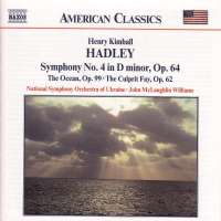 "HADLEY H.K.: Symphony no. 4 ""The Ocean"""