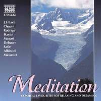 MEDITATION - Classical Favourites for Relaxing and Dreaming