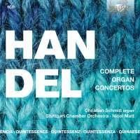Quintessence Handel: Complete Organ Concertos
