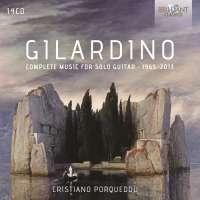 Gilardino: Complete Music for Solo Guitar 1965 - 2013