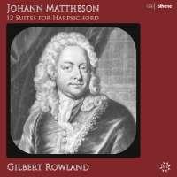 Mattheson: 12 Suites for Harpsichord