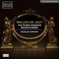 Brillon de Jouy: The Piano Sonatas - Rediscovered