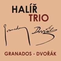 Granados & Dvorak: Piano Trios
