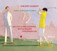 Gaubert: Violon, violoncelle & piano