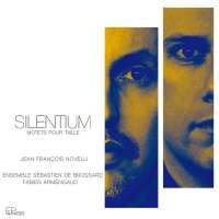 Silentium - Motets pour taille