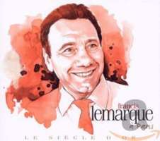 Francis Lemarque: Le Siecle D'Or