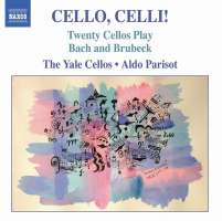 BACH / BRUBECK: Cello, Celli!