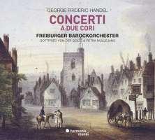 Handel: Concerti a due cori
