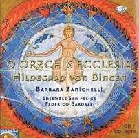 Von Bingen: O Orzchis Ecclesia