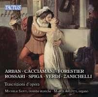 Opera Transcriptions for organ and trumpet