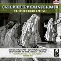 C.P.E. Bach: Sacred Choral Music