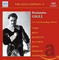 GIGLI, Beniamino: Gigli Edition, Vol. 6: New York Recordings (1928-1930)