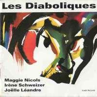 Schweizer/Léandre/Nicols: Les Diaboliques