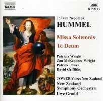 HUMMEL: Missa Solemnis, Te Deum