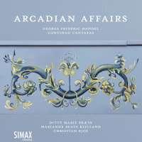 Arcadian Affairs – Handel Continuo Cantatas