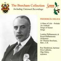 Delius: A Mass of Life Prelude; An Arabesque & Songs of Sunset