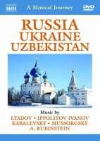 Musical Journey: Russia - Ukraine - Uzbekistan