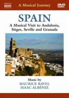 Musical Journey: Spain - Andalusia, Sitges, Seville, Granada