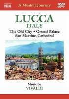 Musical Journey - Italy: Lucca