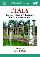 Musical Journey - Italy: Lucca, Tivoli, Tuscany