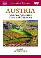 Musical Journey: Austria: Viennese Vineyards, Steyr and Gmunden