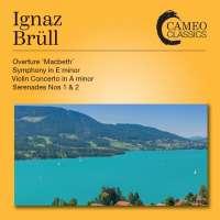 Brüll: Orchestral Works