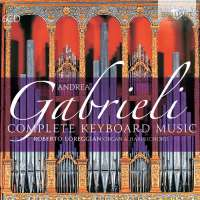 Gabrieli: Complete Keyboard Music
