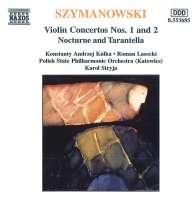 SZYMANOWSKI: Violin Concertos nos 1 & 2