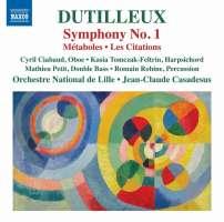Dutilleux: Symphony No. 1; Métaboles; Les Citations