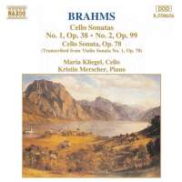 Brahms: Cello Sonatas Opp. 38, 78, 99