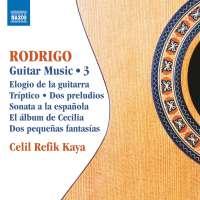 Rodrigo: Guitar Music Vol. 3